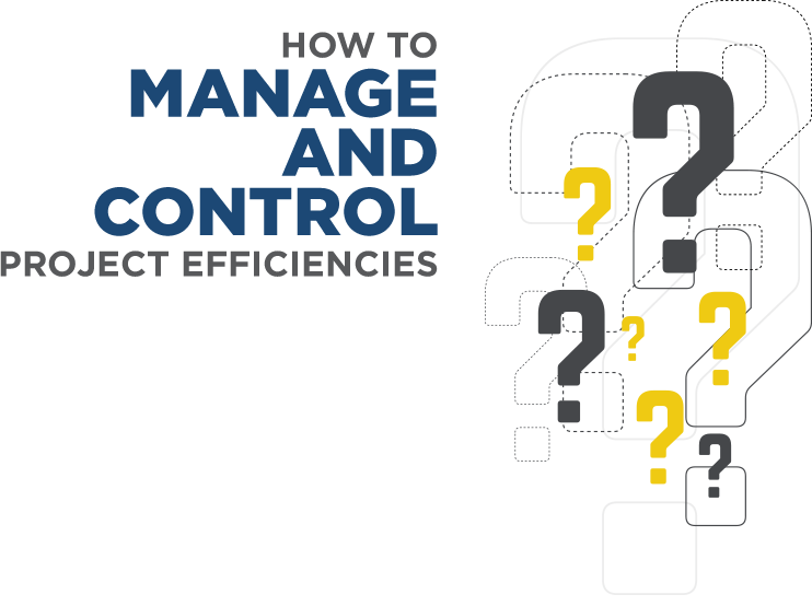 ERP - How To Manage And Control Project Efficiencies?